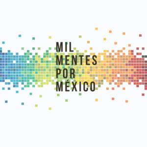 Mil mentes por México